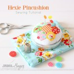 Hexie Pincushion {Free Sewing Tutorial}
