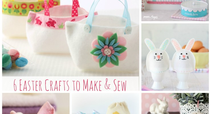 Easter Sewing and Crafts