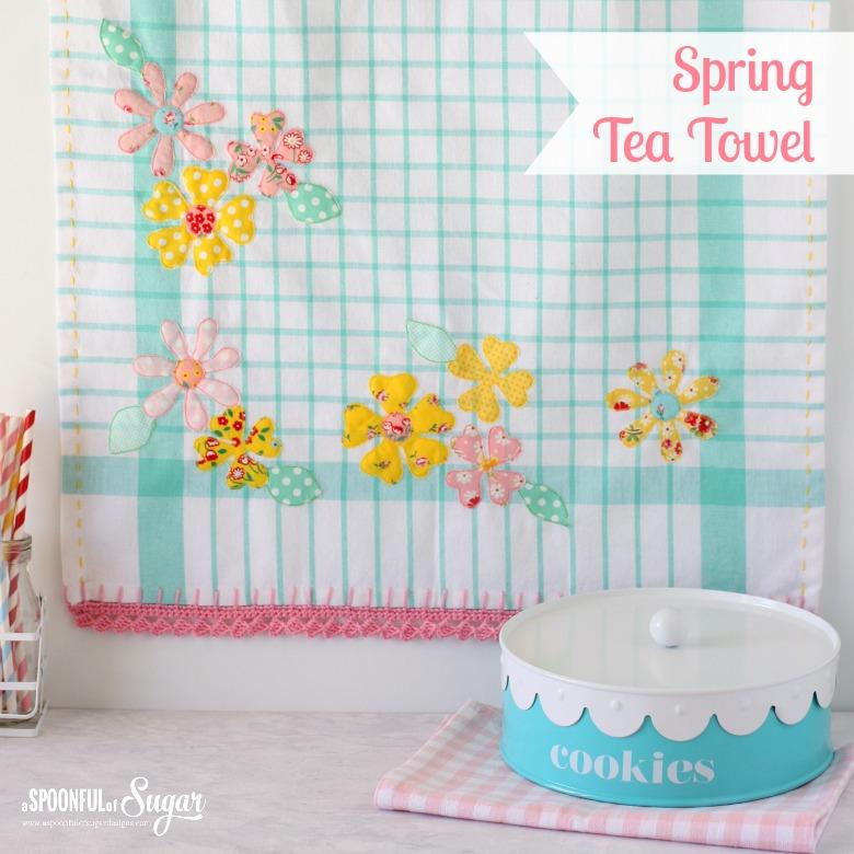 Spring Tea Towel - sewing tutorial by A Spoonful of Sugar