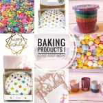 Baking Products I Love Just Now!