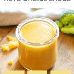 Keto Cheese Sauce Pin 4