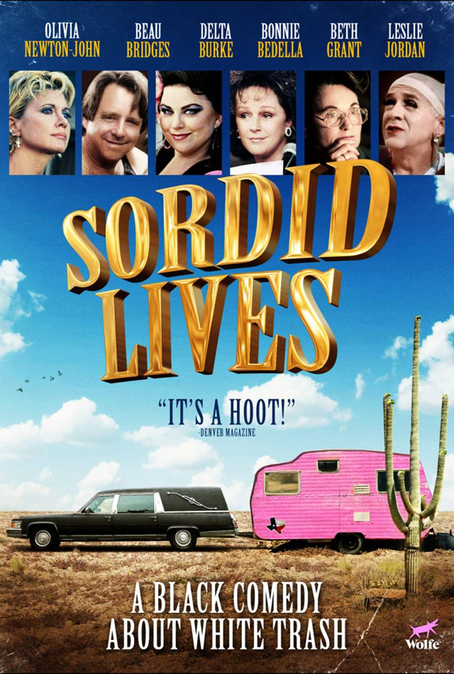 Sordid Lives Films Wolfe On Demand