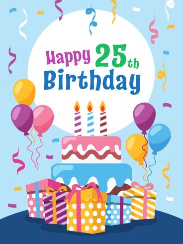 25th Birthday Wishes Funny : birthday, wishes, funny, Fabulous, Presents!, Happy, Birthday, Greeting, Cards, Davia