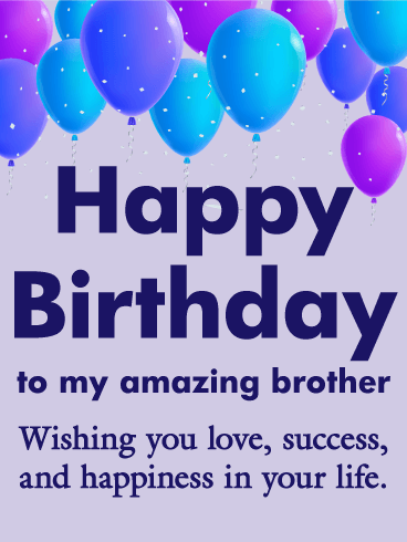 Brother Birthday Image : brother, birthday, image, Amazing, Brother, Happy, Birthday, Greeting, Cards, Davia