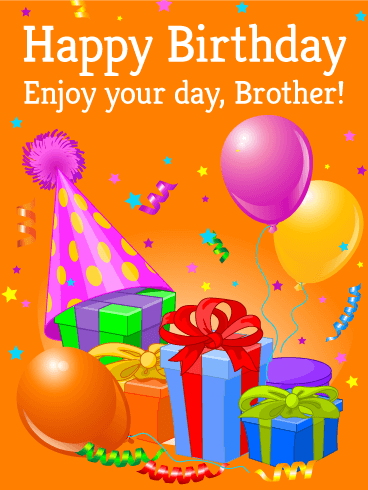 Happy Birthday Brother Pic : happy, birthday, brother, Enjoy, Happy, Birthday, Brother, Greeting, Cards, Davia