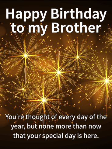 Birthday Cards For Brother Birthday Amp Greeting Cards By Davia Free ECards