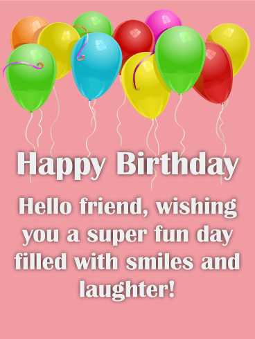 123 Birthday Greetings For Friend : birthday, greetings, friend, Super, Happy, Birthday, Friends, Greeting, Cards, Davia