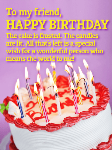 You Mean The World To Me Happy Birthday Wishes Card For Friends