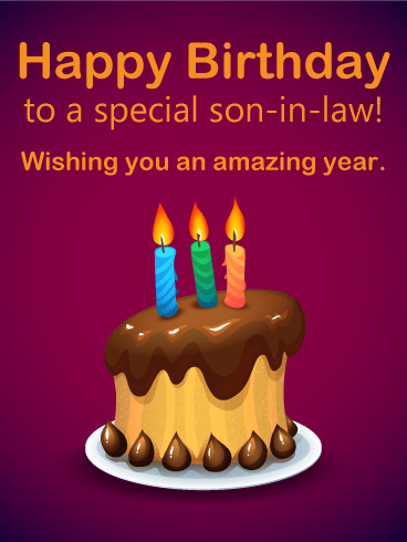 Happy Birthday Son In Law Images : happy, birthday, images, Special, Son-in-Law, Happy, Birthday, Greeting, Cards, Davia