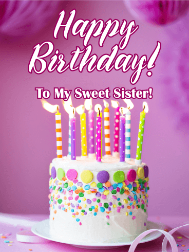 Birthday Cake Cards For Sister Birthday Greeting Cards By Davia