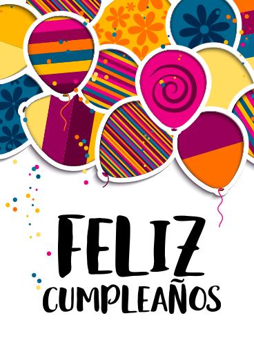 feliz cumpleanos happy birthday spanish text. Colorful Happy Birthday Balloon Card in Spanish - Feliz Cumpleaños | Birthday & Greeting Cards ...