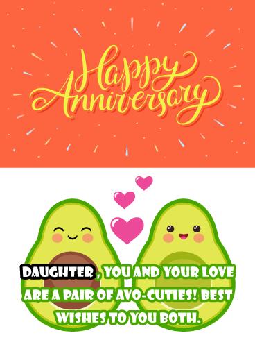 Funny Anniversary Wishes : funny, anniversary, wishes, Avocado, Cuties, Funny, Anniversary, Daughter, Birthday, Greeting, Cards, Davia