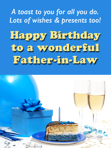 Birthday Cards For Father In Law Birthday Greeting Cards By Davia Free Ecards