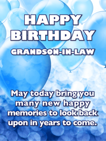 Birthday Cards For Grandson In Law Birthday Amp Greeting