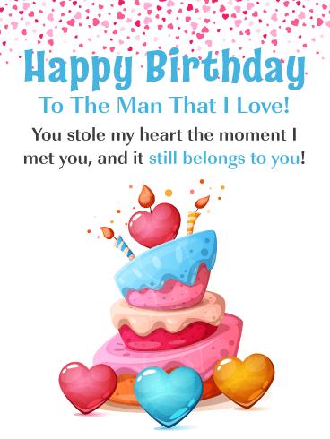 Romantic Happy Birthday To The Man I Love : romantic, happy, birthday, Stole, Heart, Romantic, Happy, Birthday, Greeting, Cards, Davia