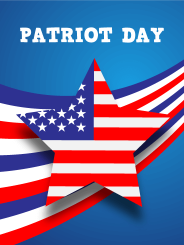 Patriot Day Cards 2019 Happy Patriot Day Greetings 2019