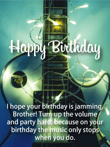 Birthday Wishes For Husband With Music : birthday, wishes, husband, music, Volume!, Happy, Birthday, Brother, Greeting, Cards, Davia