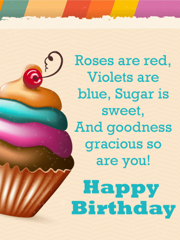 Roses Are Red Violets Are Blue Birthday : roses, violets, birthday, Sweet, Cupcake, Happy, Birthday, Everyone, Greeting, Cards, Davia