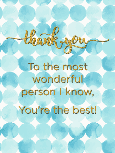 You Are The Best! Thank You Card Birthday & Greeting