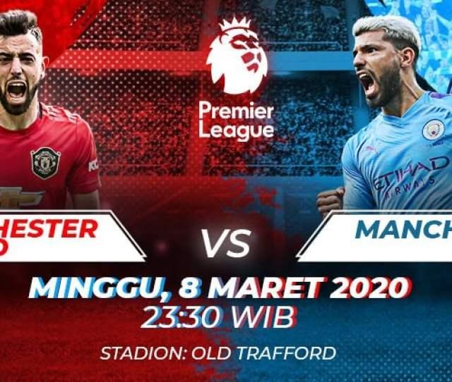 Link Live Streaming Liga Inggris Manchester United Vs Manchester