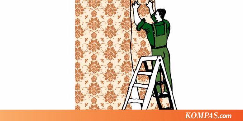 10 Langkah Memasang Wallpaper Sendiri  Kompascom