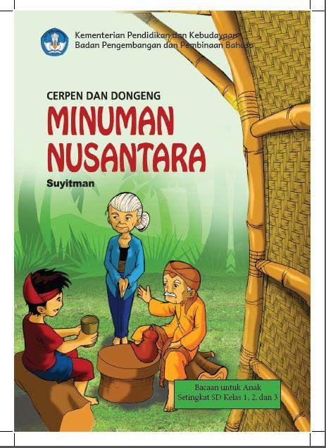 Dongeng Pendek Untuk Anak Sd : dongeng, pendek, untuk, Resensi, Cerpen, Dongeng, Minuman, Nusantara