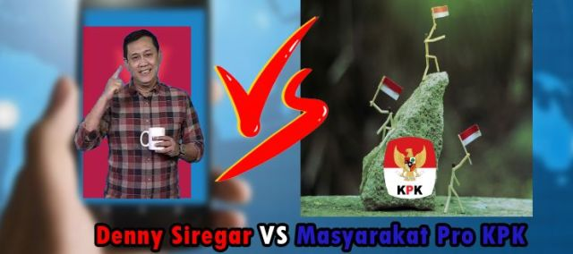 Denny Siregar VS Masyarakat Pro KPK, Siapa yang Menang? Halaman all -  Kompasiana.com