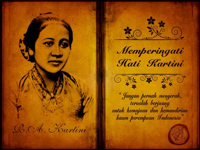 Belajar dari R.A. Kartini, Pejuang Wanita di Masa Ini adalah Kita ...