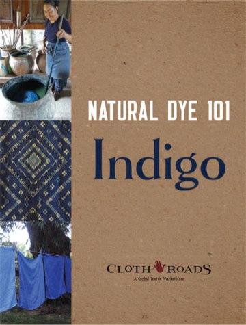 Natural Dye 101: Indigo