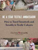 Be a Star Textile Traveler: How to Travel Sensitively and Sensibly in Textile Cultures