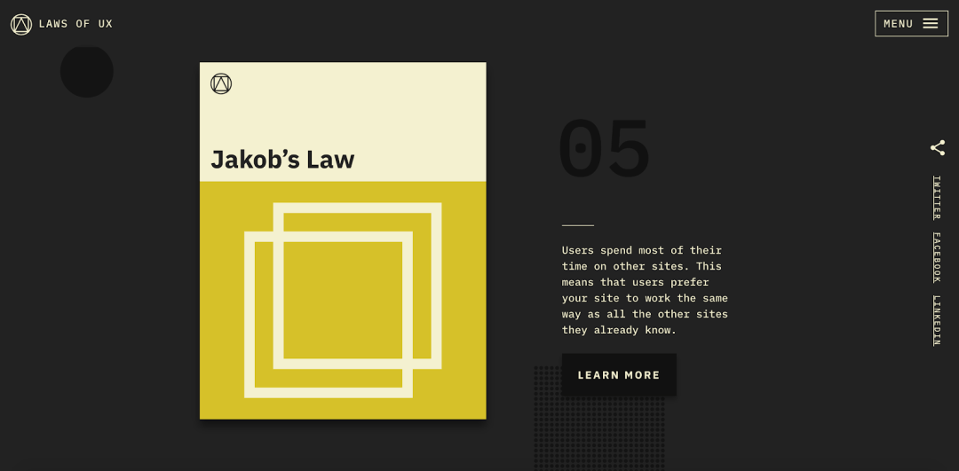 "A landing page for Jakob's Law, its standard layout reflecting the law's premise. The blurb text reads, ""Users spend most of their time on other sites. this means that users prefer your site to work the same way as all the other sites they already know."""