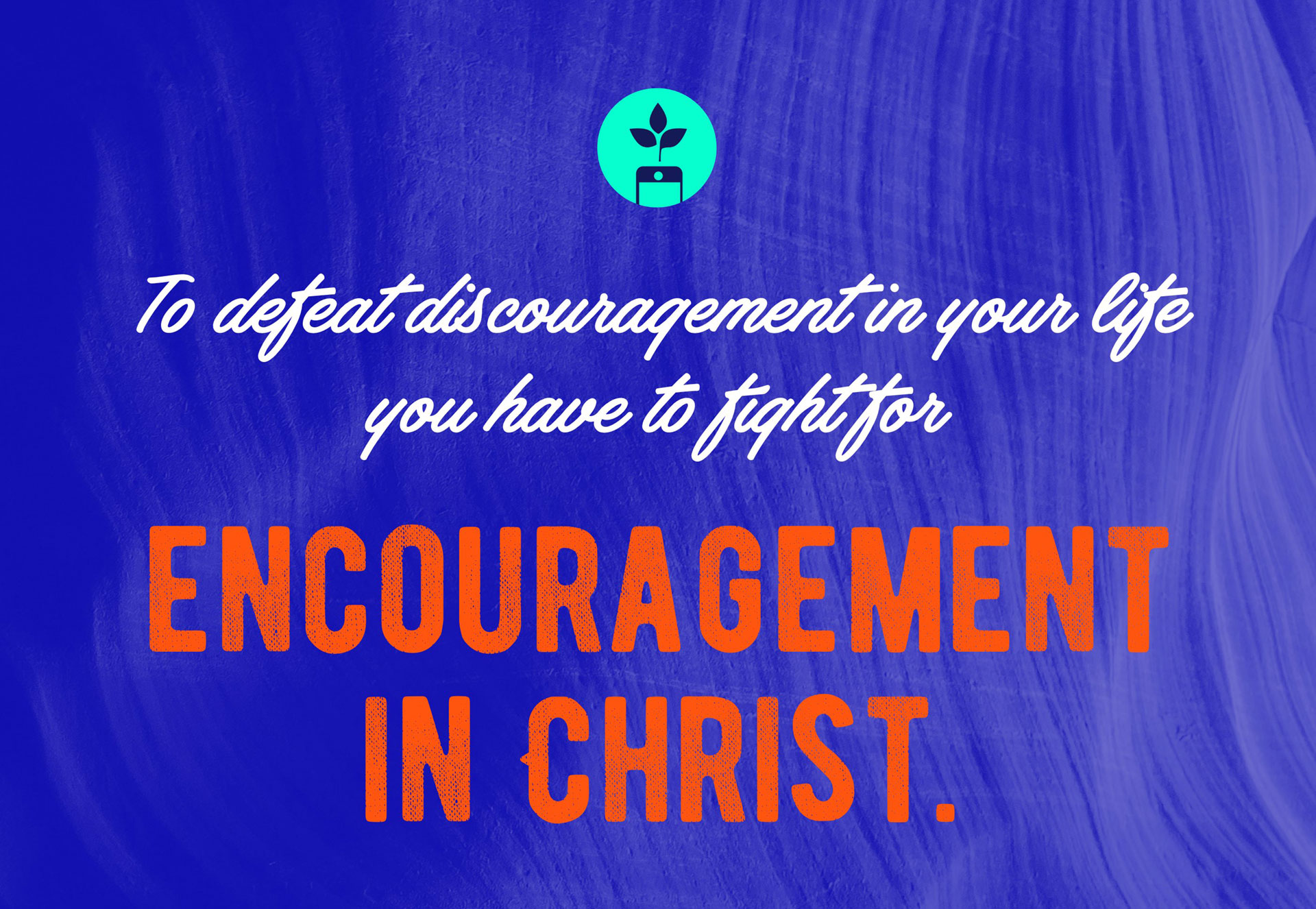 103 encouraging bible verses
