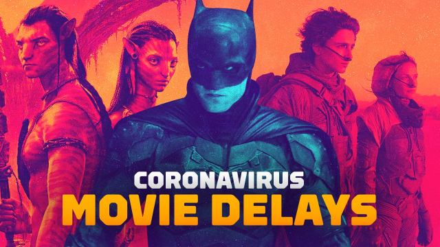 Here's a quick look at all the movies that have been postponed (for far) due to the spread of COVID-19.