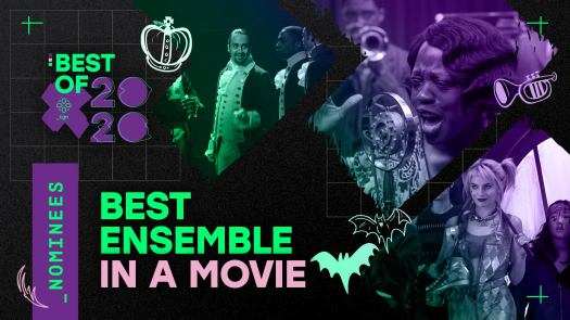 These are our picks for the best movie ensemble of 2020.