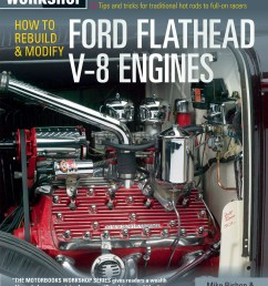 how to rebuild and modify ford flathead v 8 engines mike bishop download cover flathead ford engines internal diagrams  [ 2474 x 3189 Pixel ]