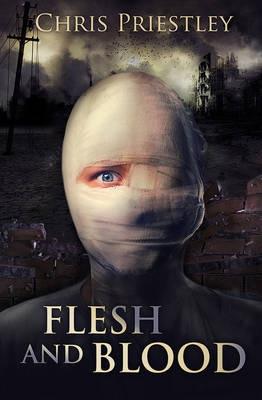 Flesh And Blood  Chris Priestley  9781781126882