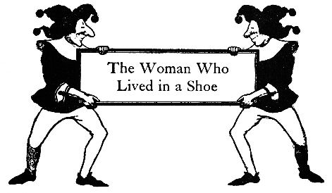 The Woman Who Lived in a Shoe intro