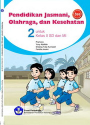 Buku fokus pjok sd kelas 1 2 3 4 5 6 kurikulum 2013 edisi revisi. Buku Penjas Kelas 2 Sd Kurikulum 2013 Kemendikbud