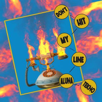 Aluna - Don't Hit My Line ft Tekno mp3