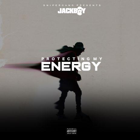 Jackboy - Protecting My Energy mp3