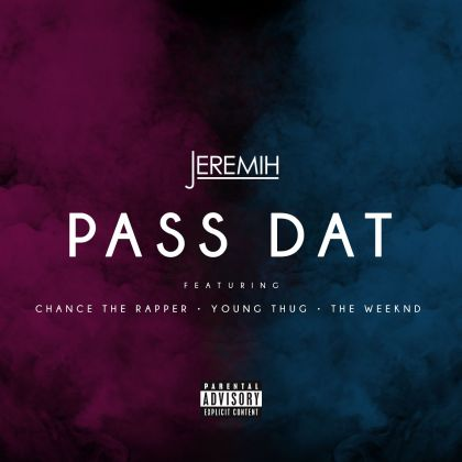 %name Jeremih   Pass Dat (Remix) Feat. Chance The Rapper, Young Thug & The Weeknd