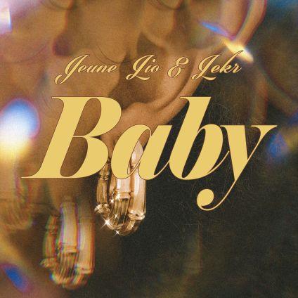 Jeune Lio & Lekr - Baby mp3