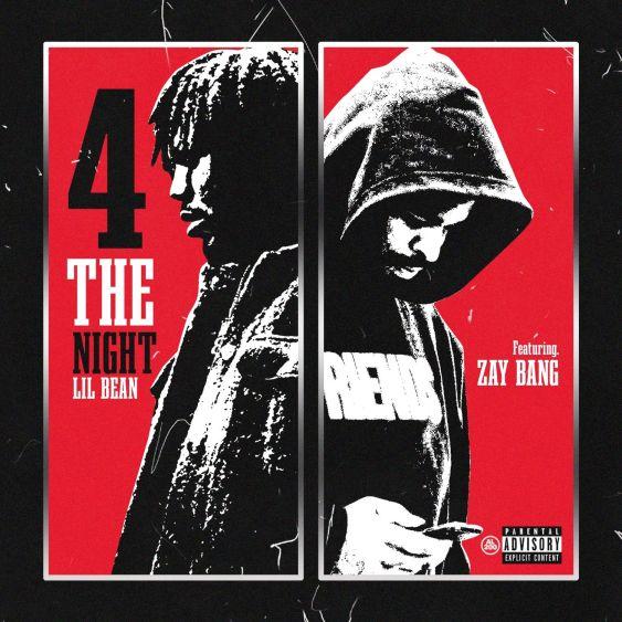 Lil Bean Ft. ZayBang - 4 The Night mp3