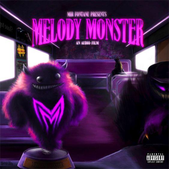 Mir Fontane – Melody Monster Zip download