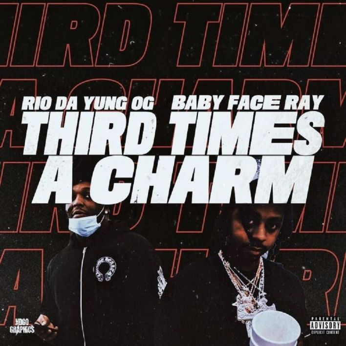 Rio Da Yung OG Ft. Babyface Ray - Third Times A Charm Mp3 Download