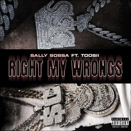 Sally Sossa Ft. Toosii - Right My Wrongs mp3
