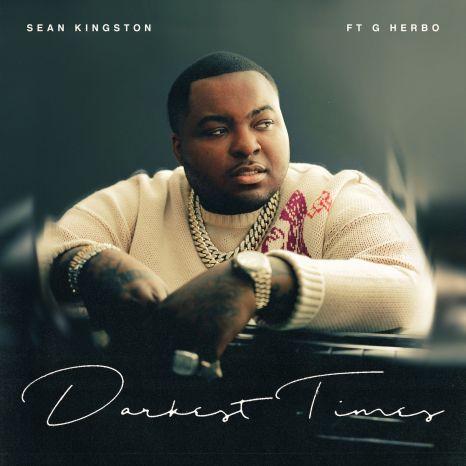 Sean Kingston – Darkest Times Ft. G Herbo mp3