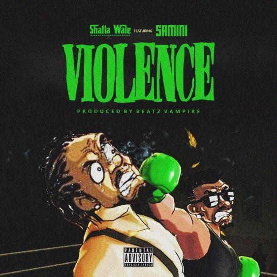 SHATTA WALE - Violence Mp3