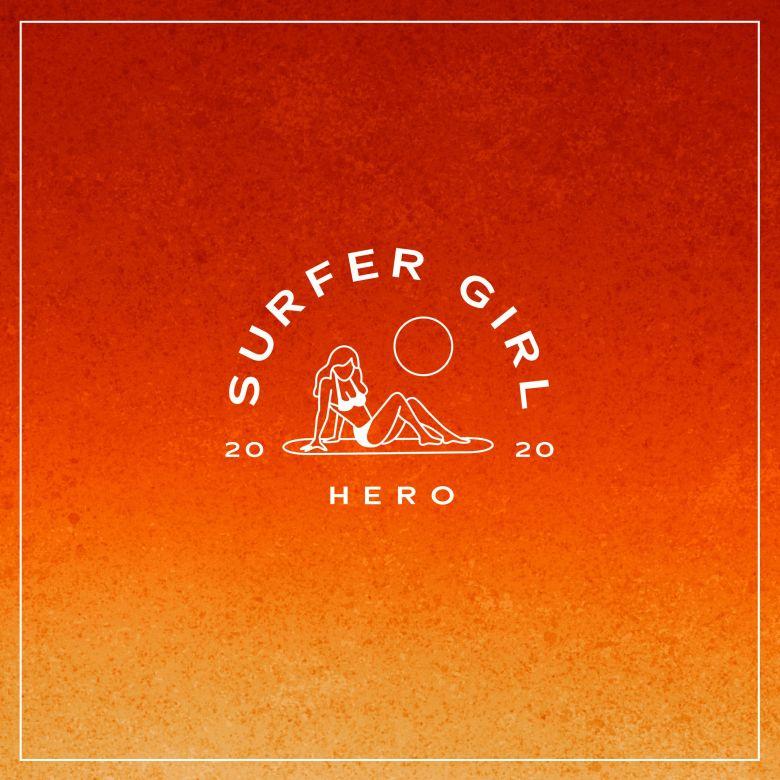 Hero by Surfer Girl: Listen on Audiomack