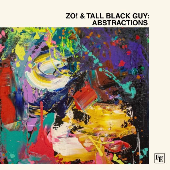 Zo! & Tall Black Guy - Abstractions (Zip)